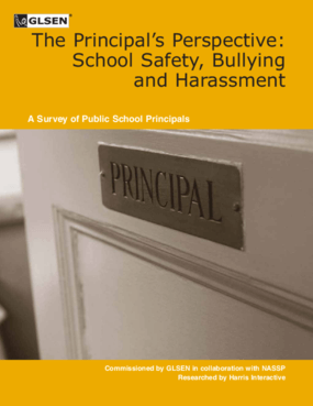 The Principal's Perspective: School Safety, Bullying and Harassment - A Survey of Public School Principals
