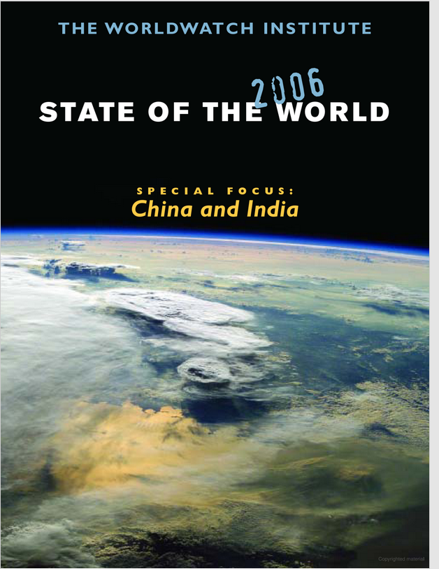 State of the World 2006: Special Focus China & India