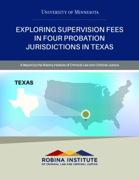 Exploring Supervision Fees in Four Probation Jurisdictions in Texas