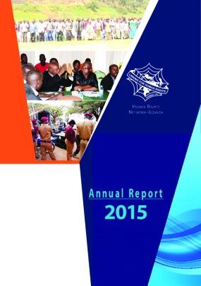 Human Rights Network - Uganda: Annual Report 2015