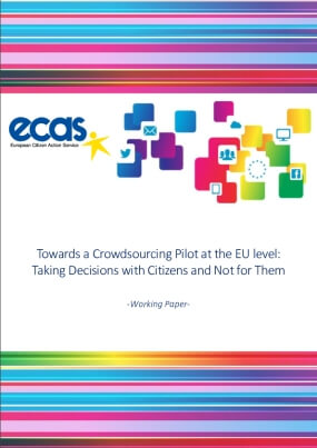 Toward a Crowdsourcing Pilot at the EU level: Taking Decisions with Citizens and Not for Them