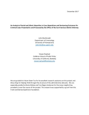 An Analysis of Racial and Ethnic Disparities in Case Dispositions and Sentencing Outcomes for  Criminal Cases Presented to and Processed  by the Office of the San Francisco District Attorney