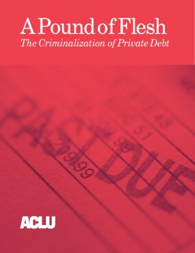 A Pound of Flesh: the Criminalization of Private Debt