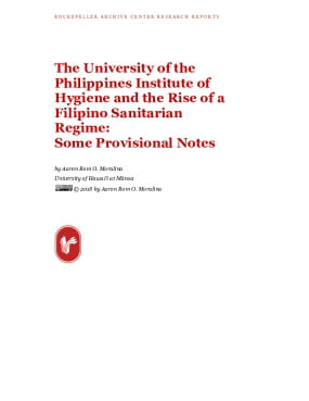 The University of the Philippines Institute of Hygiene and the Rise of a Filipino Sanitarian Regime:  Some Provisional Notes