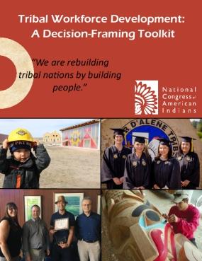 Tribal Workforce Development: A Decision-Framing Toolkit