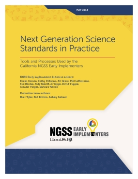 Next Generation Science Standards in Practice: Tools and Processes Used by the California NGSS Early Implementers