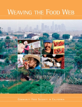 Weaving the Food Web: Community Food Security in California