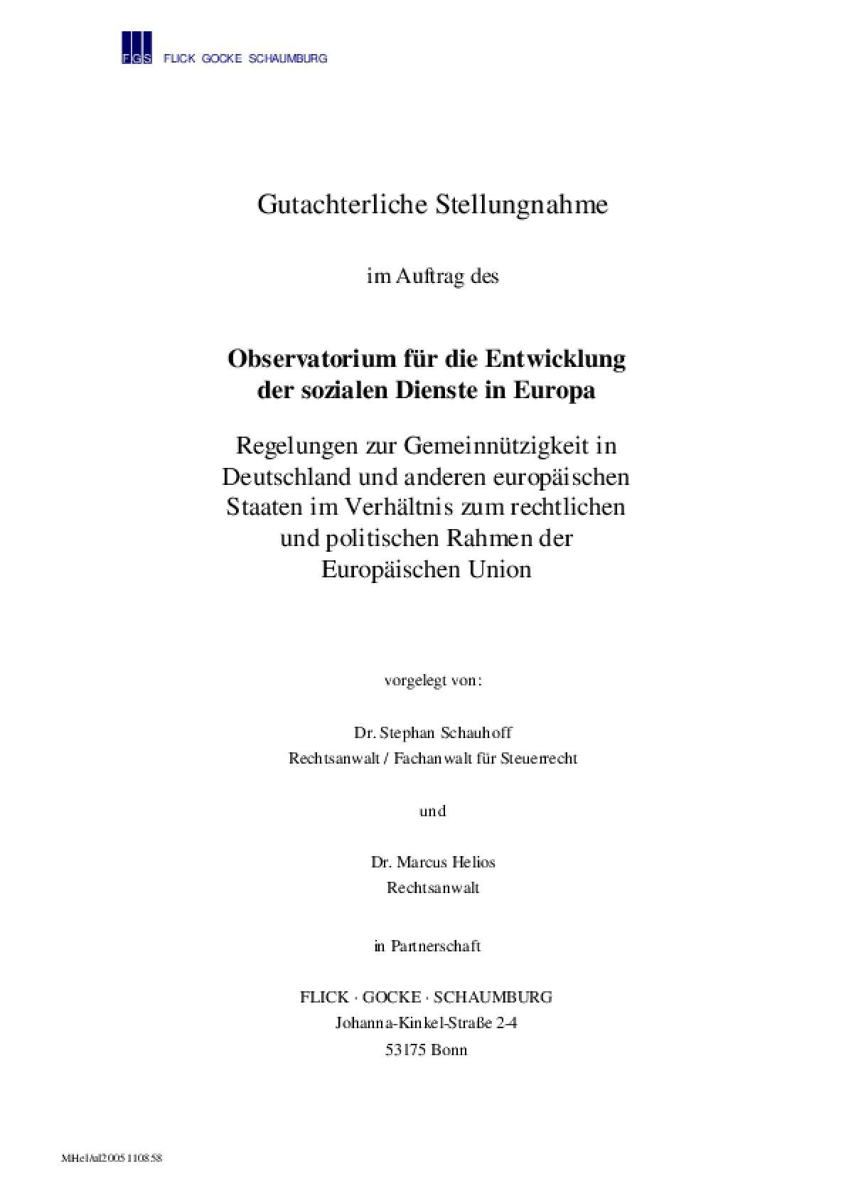 Regelungen Zur Gemeinnützigkeit in Deutschland Und Anderen Europäischen Staaten Im Verhältnis Zum Rechtlichen Und Politischen Rahmen Der Europäischen Union