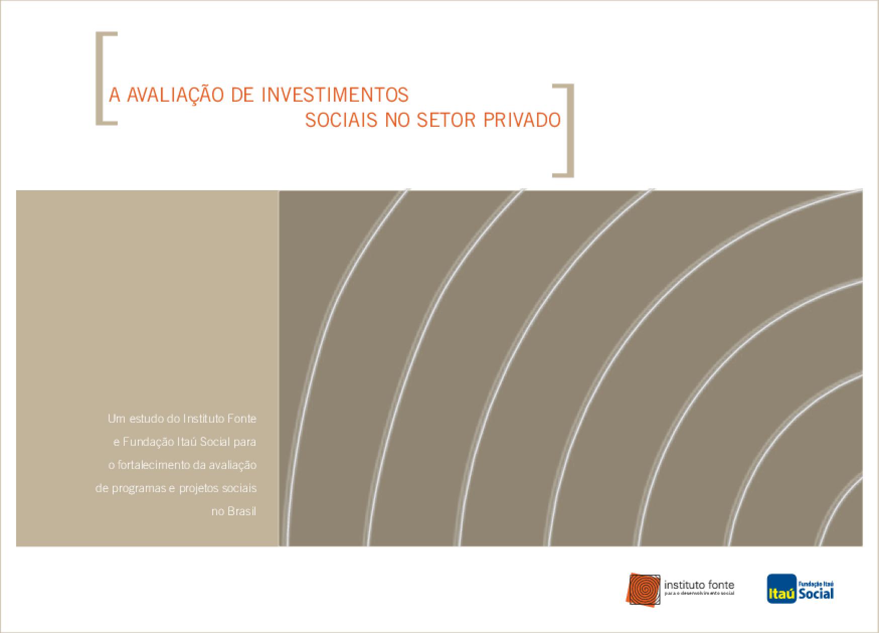 A avaliação de investimentos sociais no setor privado