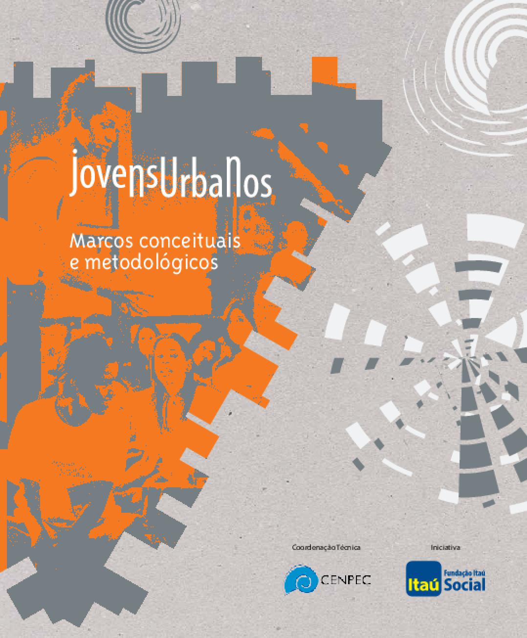 Jovens urbanos: marcos conceituais e metodológicos