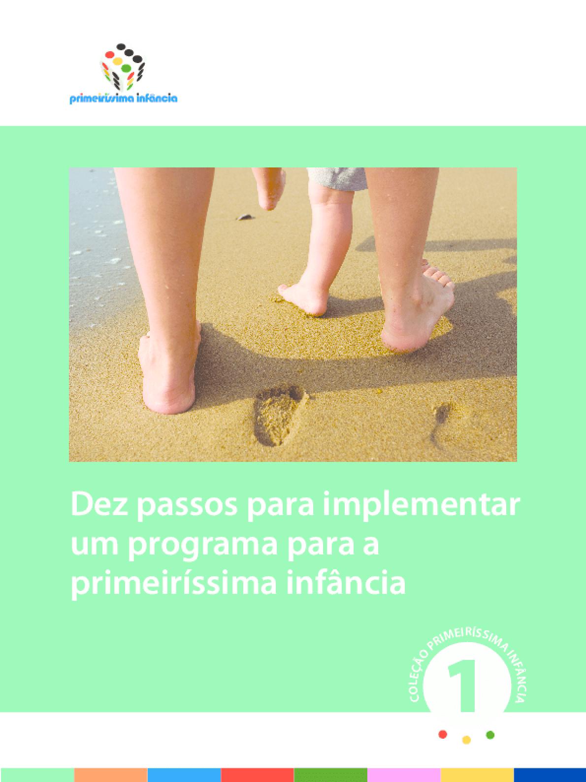 Dez passos para implementar um programa para a primeiríssima infância