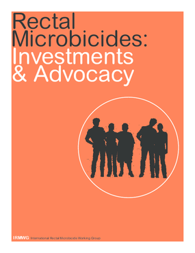 Rectal Microbicides: Investments and Advocacy