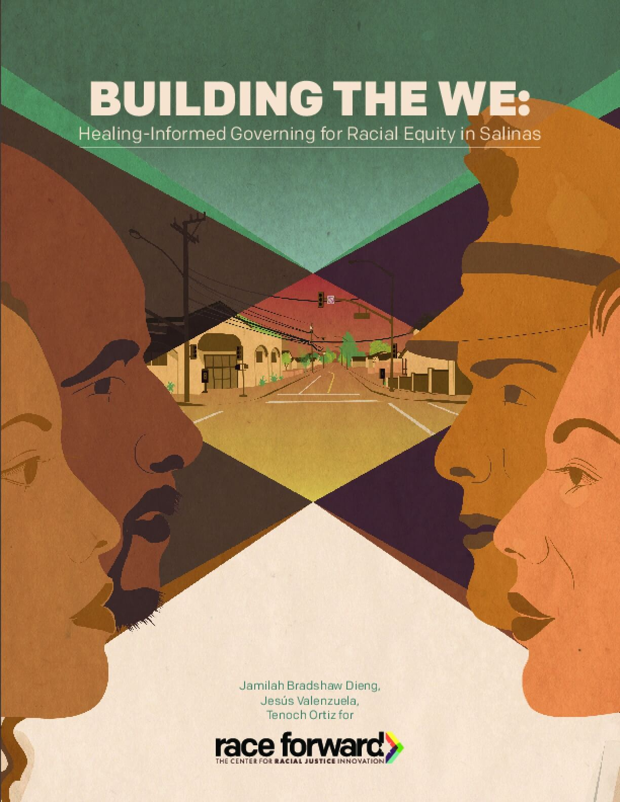 Building the We: Healing-Informed Governing for Racial Equity in Salinas