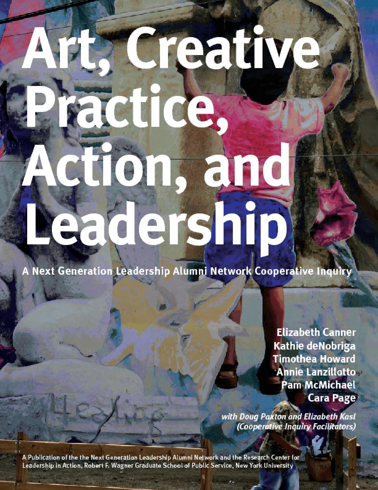 Arts, Creative Practice and Leadership