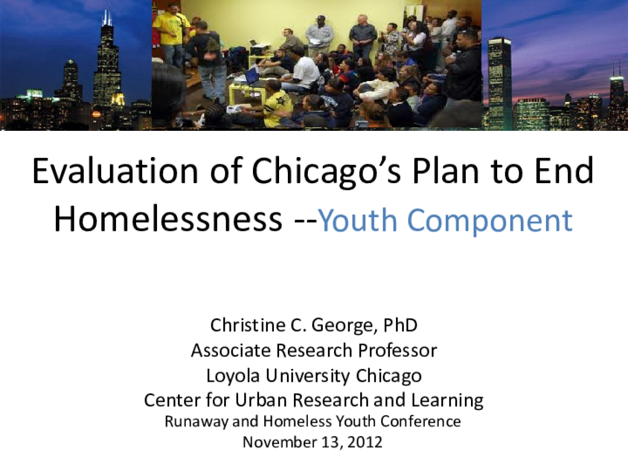 Evaluation of Chicago's Plan to End Homelessness: Youth Component Presentation