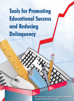 Tools For Promoting Educational Success and Reducing Delinquency
